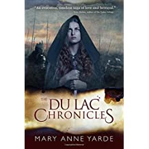 The Du Lac Chronicles: Book 1: Volume 1