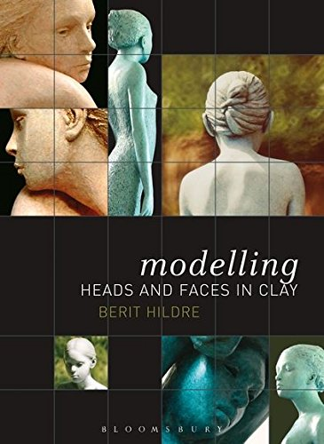 Modelling Heads and Faces in Clay por Berit Hildre