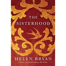 The Sisterhood by Bryan, Helen (2013) Paperback