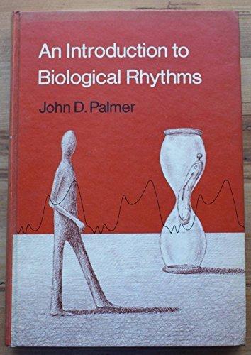 Introduction to Biological Rhythms by John D. Palmer (1976-10-04)