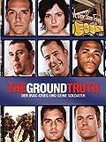 The Ground Truth - Der Irak-Krieg und seine Soldaten [dt./OV]