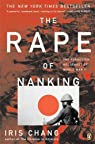The Rape of Nanking: The Forgotten Holocaust of World War II by Chang, Iris (1998) Paperback par Chang