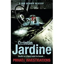 Private Investigations (Bob Skinner series, Book 26): A gritty Edinburgh mystery of crime and murder
