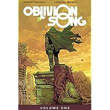 Oblivion Song by Kirkman & De Felici Volume 1
