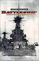 BATTLESHIP (OLD ED) by Peter Padfield (2001-09-12)
