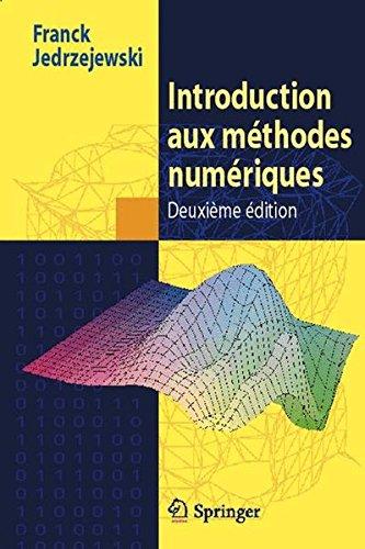 Introduction aux méthodes numériques par Franck Jedrzejewski