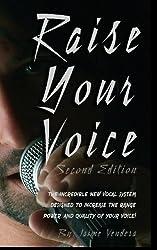 Raise Your Voice by Jaime Vendera (2013-07-31)