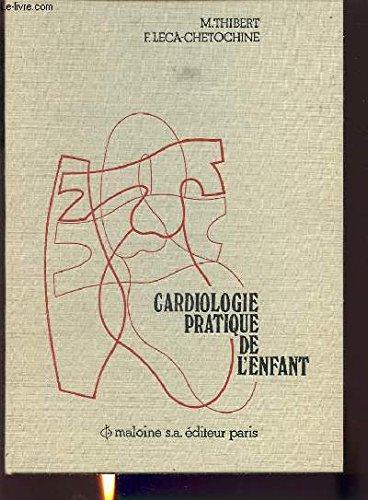 Cardiologie pratique de l'enfant
