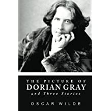 The Picture of Dorian Gray and Three Stories by Oscar Wilde (2010-12-07)