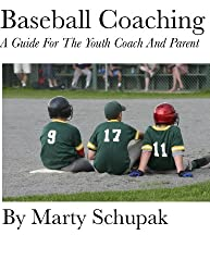 Baseball Coaching: A Guide For The Youth Coach And Parent (English Edition)