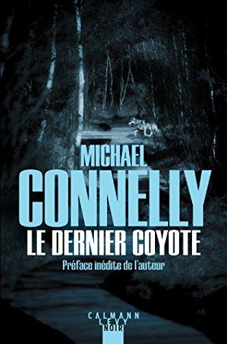 L'intégrale MC : Le dernier coyote