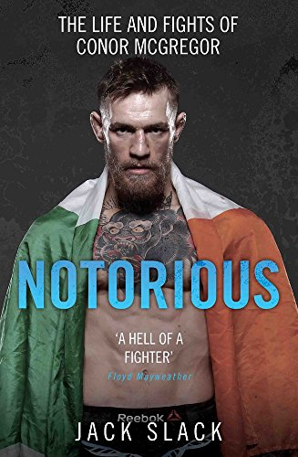 Notorious: The Life and Fights of Conor McGregor por Jack Slack