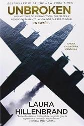 Unbroken (en espa?ol) MTI (Spanish Edition) Original Edition by Hillenbrand, Laura (2014) Paperback