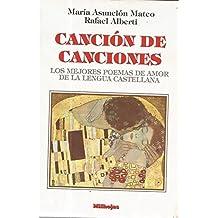 Cancion de canciones. mejores poemas de amor de la lengua castellana (Actualidad Pedagogica)