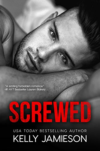 Screwed by [Jamieson, Kelly]