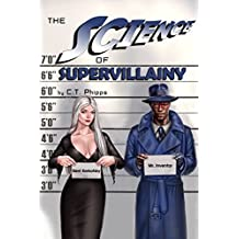 The Science of Supervillainy (The Supervillainy Saga Book 4) (English Edition)