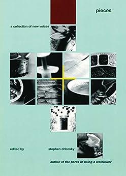 Pieces (English Edition) par [Chbosky, Stephen]