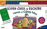Súper Crea Y Escribe Vamos Al Camp Nou (FCBarcelona)