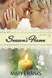 Season's Flame: An Inspirational Romance (Second Chance Series Book 5)
