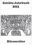 Schütz-Jahrbuch 2013