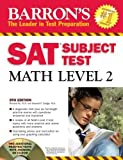 Barron's SAT Subject Test Math Level 2 with CD-ROM (Barron's SAT Subject Test Math Level 2 (W/CD)) by Richard Ku (2008-01-01)