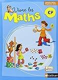 Vivre les maths nouvelle édition CP programmes 2008