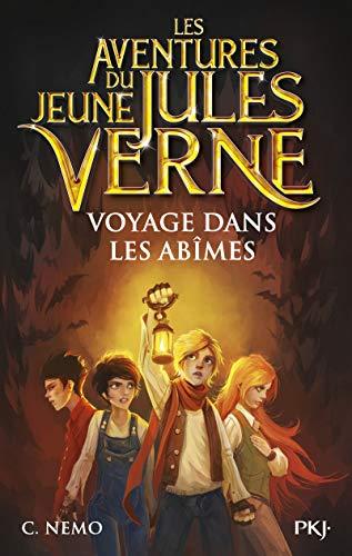 Les Aventures du jeune Jules Verne - tome 03 : Voyage dans les abîmes (3) par C. Némo