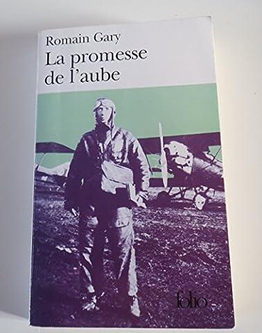 Romain Gary La Promesse De L Aube - La promesse de