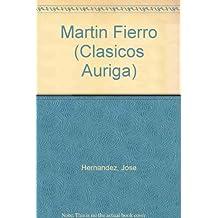Martin Fierro (Clasicos Auriga)