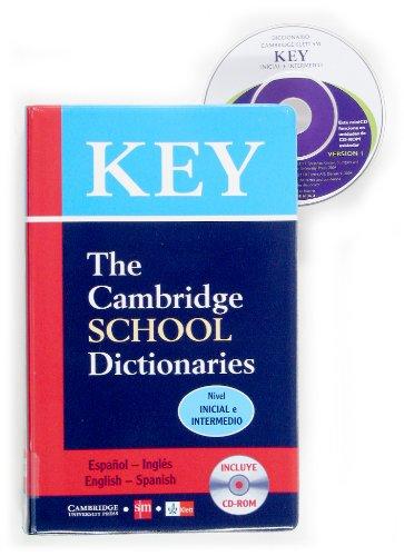 Key - The Cambridge School Dictionaries - Nivel Inicial e Intermedio: Español/Inglés - English/Spanish - 9788434861367