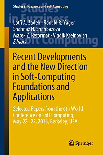 Recent Developments and the New Direction in Soft-Computing Foundations and Applications: Selected Papers from the 6th World Conference on Soft Computing, ... (Studies in Fuzziness and Soft Computing)