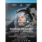 THOMAS PESQUET L'ETOFFE D'UN HEROS Affiche de film - 40x60 cm. - 2019 - Thomas Pesquet, Jürgen Hansen