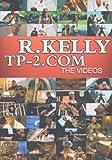 R. Kelly - TP-2.COM: The Videos - R. Kelly