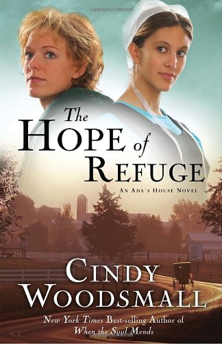 The Hope Of Refuge Ada S House Series Book 1