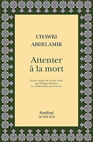 Attenter À La Mort (petite Bibliothèque De Sindbad) por Philippe Delarbre epub
