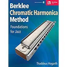 Berklee Method for Chromatic Harmonica: Foundations for Jazz