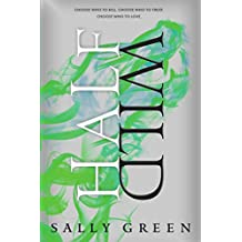 [(The Half Wild The Half Bad)] [By (author) Sally Green] published on (March, 2015)