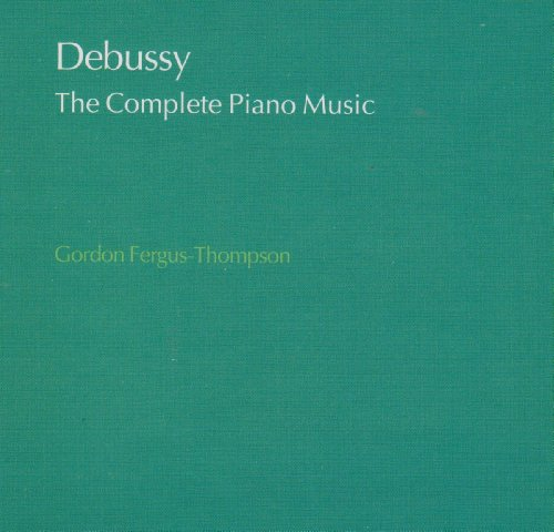 Debussy: The Complete Piano Mu...