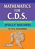 Mathematics for C.D.S.Entrance Exam (Old Edition)