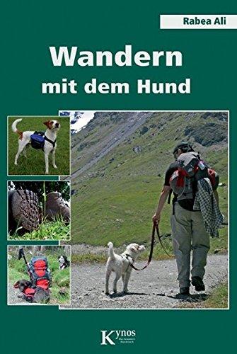 Wandern mit dem Hund (Das besondere Hundebuch)