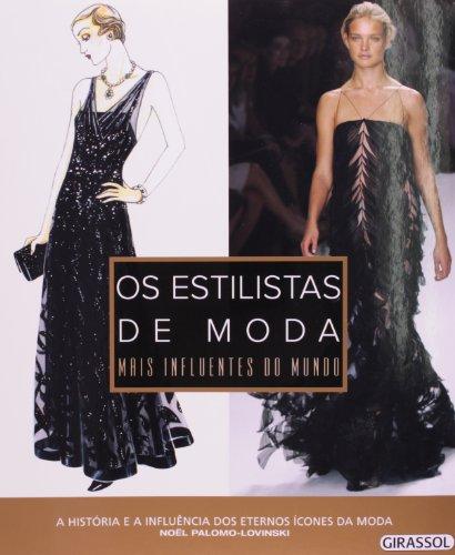 Os Estilistas De Moda Mais Influentes Do Mundo (Em Portuguese do Brasil)