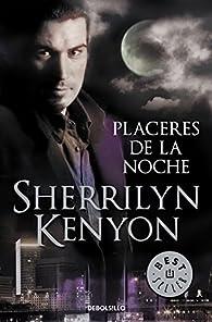 Placeres de la noche par Sherrilyn Kenyon