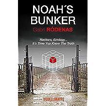 Noah´s Bunker (English Edition)