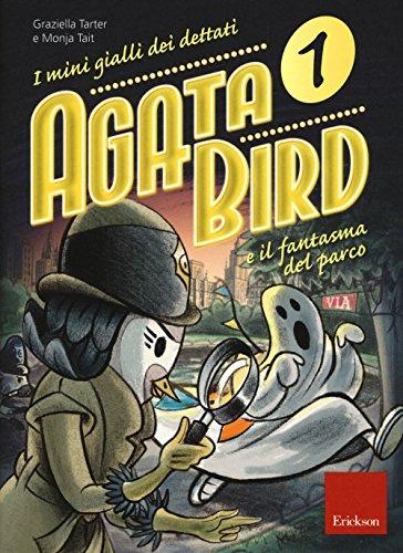 agata-bird-e-il-fantasma-del-parco-i-minigialli-dei-dettati-con-adesivi