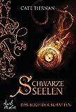 Das Buch der Schatten - Schwarze Seelen