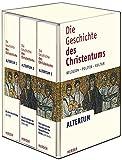 Die Geschichte des Christentums: Religion - Politik - Kultur. Bd. 1: Die Zeit des Anfangs (bis 250); Bd. 2: Das Entstehen der einen Christenheit ... Westen und der byzantinische Osten (431-642) -