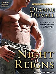 Night Reigns (Immortal Guardians) by Dianne Duvall (2011-12-01)