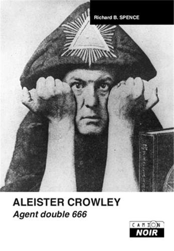ALEISTER CROWLEY Agent double 666