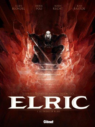Elric - Tome 01 : Le trne de rubis