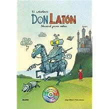 Caballero Don Latón: Musical para niños